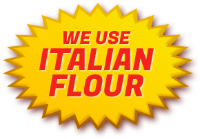 We Use Italian Flour