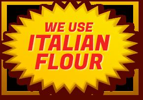 We Use Italian Flour